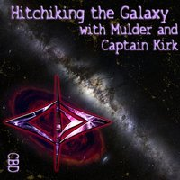 Hitchhiking The Galaxy With Mulder And Captain Kirk — CBD