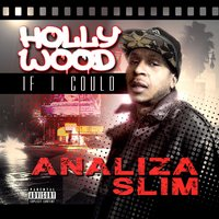 Hollywood If I Could — Analiza Slim