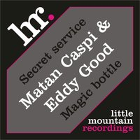 Secret service EP — Matan Caspi & Eddy Good