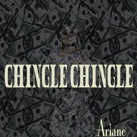 Chingle Chingle — Ariane