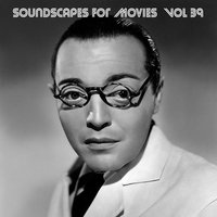 Soundscapes For Movies, Vol. 39 — Terry Oldfield