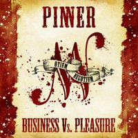 Business vs. Pleasure — Pinner
