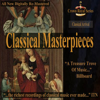 Classical Arrival - Classical Masterpieces — сборник