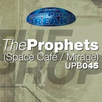 Spacecafe  Mirage — The Prophets