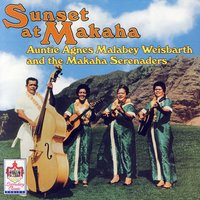 Sunset At Makaha — Aunty Agnes Malabey Weisbarth, The Makaha Serenaders