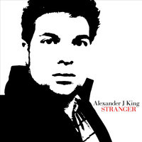 Stranger - Single — Alexander J King