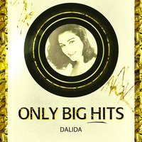 Only Big Hits — Dalida