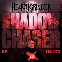 Shadow Chaser EP — Heavygrinder