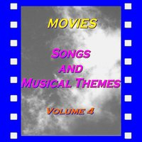 Movies : Songs and Musical Themes, Vol. 4 — сборник