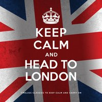 Keep Calm and Head to London — сборник
