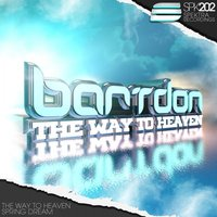 The Way To Heaven — Bartdon