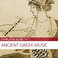 Complete Guide to Ancient Greek Music — сборник