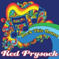 Rock This House — Red Prysock