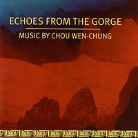 Works by Chou Wen-Chung — Donald Palma, Richard Pittman, Claire Heldrich, New Music Consort