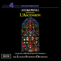 Ives: Orchestral Set No.2 / Messiaen: L'Ascension — London Symphony Orchestra (LSO), Leopold Stokowski
