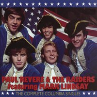 Paul Revere & The Raiders: The Complete Columbia Singles — Paul Revere & The Raiders