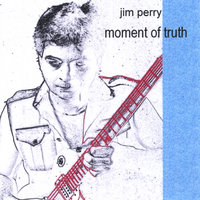 Moment of Truth — Jim Perry