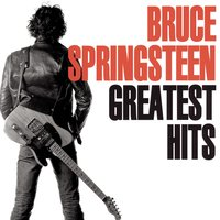 Greatest Hits — Bruce Springsteen