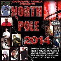 Darkroom Familia Presents: North Pole 2014 — Darkroom Familia Presents:
