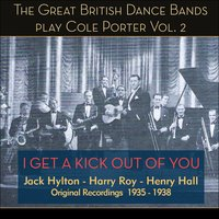 I Get a Kick out of You - Great British Dance Bands Play Cole Porter — сборник
