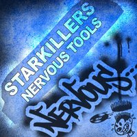Nervous Tools — Starkillers