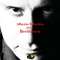 Alberto Boischio Plays Beethoven — Alberto Boischio, Людвиг ван Бетховен