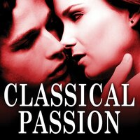 Classical Passion — London Symphony Orchestra, New York Philharmonic Orchestra, Cleveland Orchestra, Gewandhausorchester Leipzig, Philarmonia Orchestra