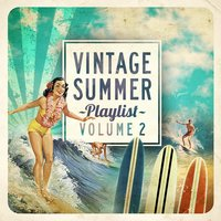 Vintage Summer Playlist, Vol.2 — сборник