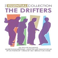 The Essential Collections — The Drifters
