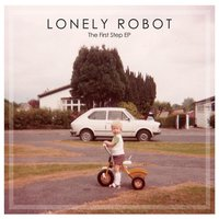 The First Step EP — Lonely Robot