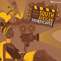 The South African Soundscapes — Phillip Miller, Gavan Eckhardt, Phillip Miller & Gavan Eckhart