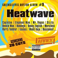 Greensleeves Rhythm Album #9: Heatwave — сборник