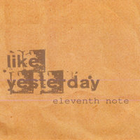 Like Yesterday — Eleventh Note