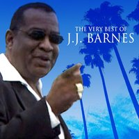 The Very Best Of J. J. Barnes — J.J. Barnes
