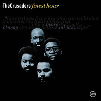 The Crusaders: Finest Hour — The Crusaders