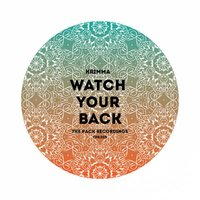 Watch Your Back — Krimma