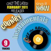 February 2011 Country Hits Instrumentals — Off the Record Instrumentals