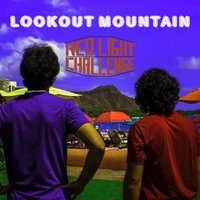 Lookout Mountain - EP — Red Light Challenge