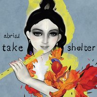 Take Shelter — Abrial