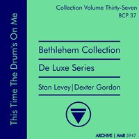 Deluxe Series Volume 37: This Time the Drum's on Me — Stan Levey