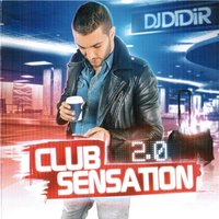 Club Sensation, Vol. 2 — DJ Didir