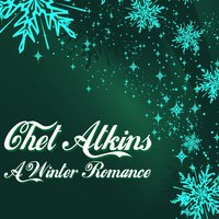 A Winter Romance — Chet Atkins