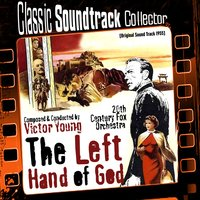 The Left Hand of God (Ost) [1955] — Victor Young, Twentieth Century Fox Orchestra