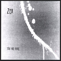 You Are Here — Zed