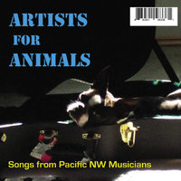 Artists for Animals (Songs from Pacific Nw Musicians) — сборник