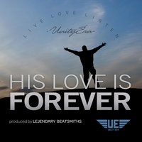 His Love Is Forever (feat. Ariel Matthew & H.U.R.T.) — Ariel Matthew, Therrey Ilalio, H.U.R.T.