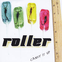 Candy It Up — Roller