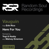 Here for You (feat. Erik Rico) — Vauguin