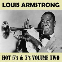 Hot 5's & 7's Vol. 2 — Louis Armstrong
