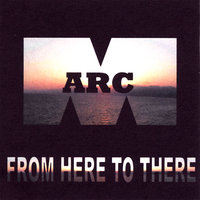 From Here To There — Arcm